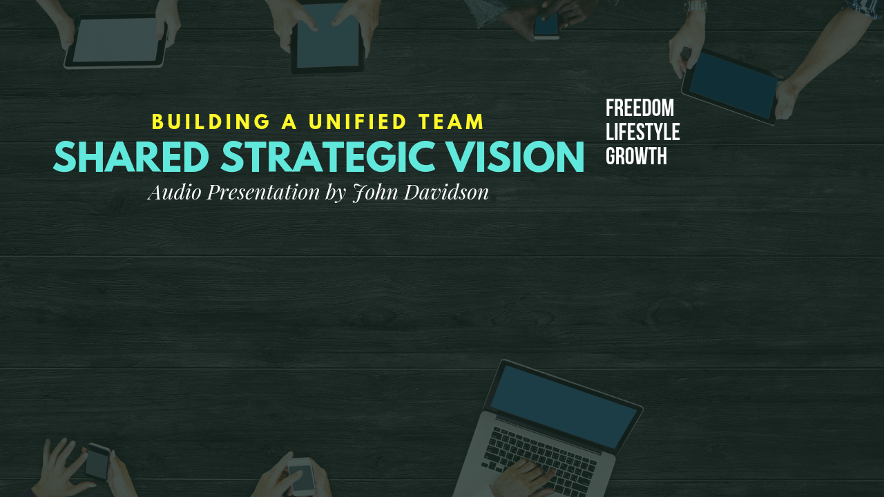 Shared Strategic Vision