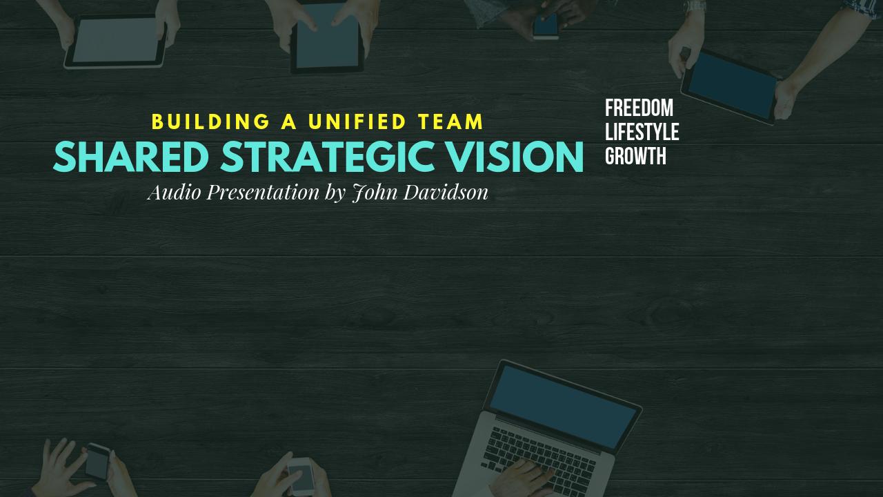 Shared Strategic Vision
