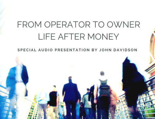 From Operator to Owner – Life After Money